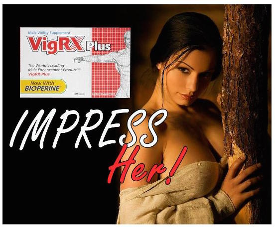 VigRX Size Gains